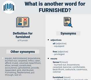 furnished, synonym furnished, another word for furnished, words like furnished, thesaurus furnished
