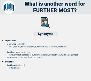 further-most, synonym further-most, another word for further-most, words like further-most, thesaurus further-most