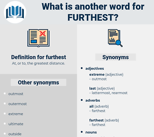 furthest, synonym furthest, another word for furthest, words like furthest, thesaurus furthest