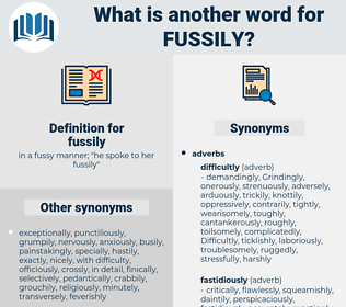 fussily, synonym fussily, another word for fussily, words like fussily, thesaurus fussily