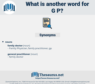 g p, synonym g p, another word for g p, words like g p, thesaurus g p