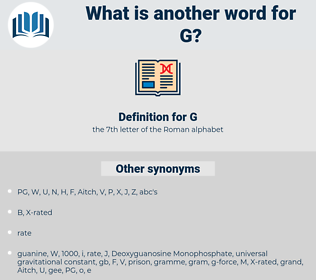 G, synonym G, another word for G, words like G, thesaurus G