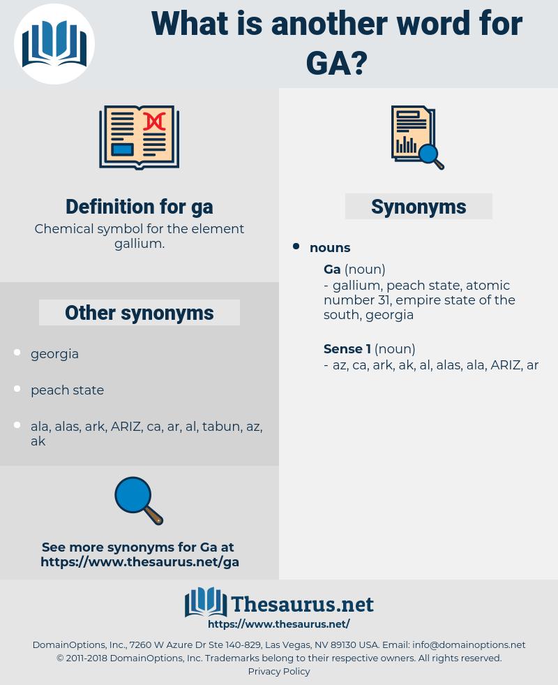 ga, synonym ga, another word for ga, words like ga, thesaurus ga