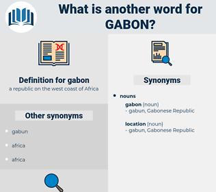 gabon, synonym gabon, another word for gabon, words like gabon, thesaurus gabon