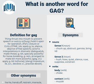 gag, synonym gag, another word for gag, words like gag, thesaurus gag