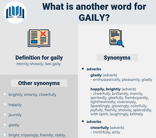 gaily, synonym gaily, another word for gaily, words like gaily, thesaurus gaily