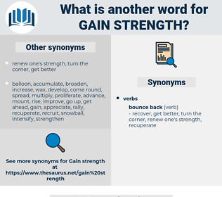 gain strength, synonym gain strength, another word for gain strength, words like gain strength, thesaurus gain strength