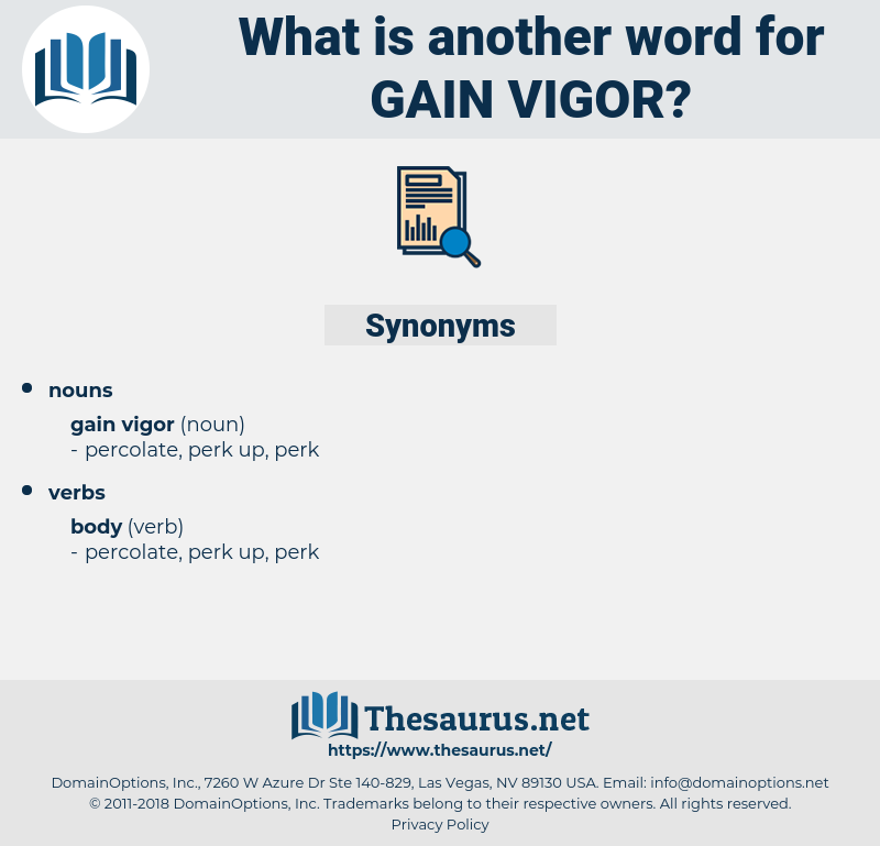 gain vigor, synonym gain vigor, another word for gain vigor, words like gain vigor, thesaurus gain vigor