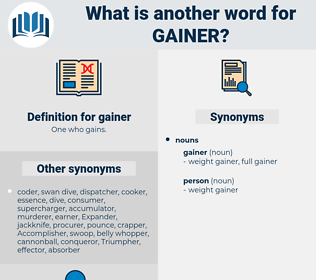 gainer, synonym gainer, another word for gainer, words like gainer, thesaurus gainer