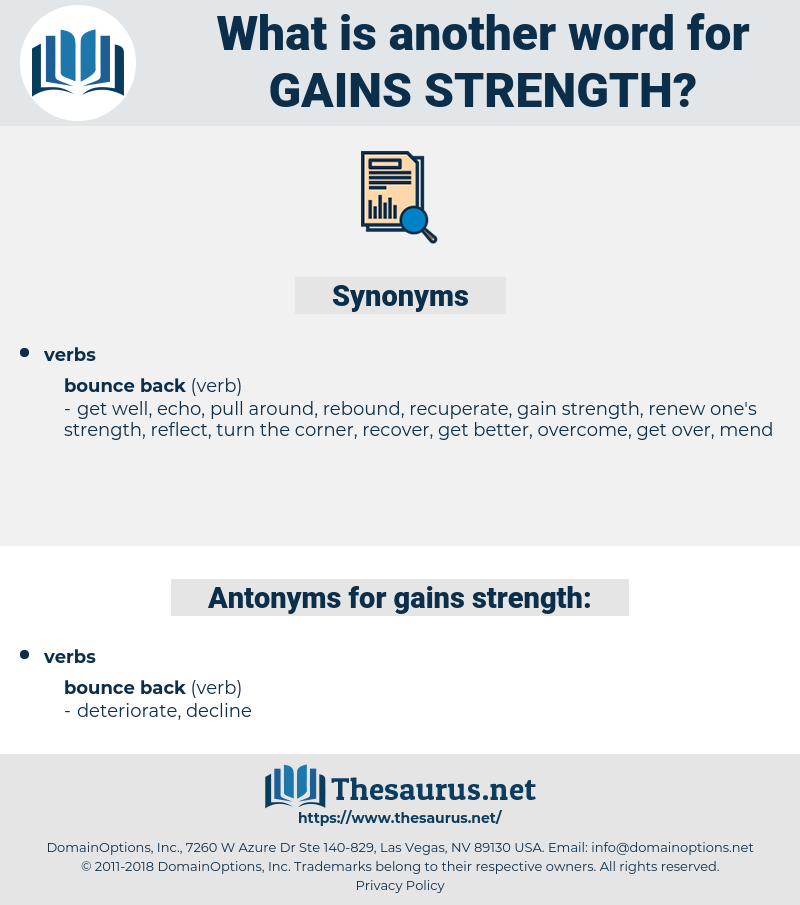 gains strength, synonym gains strength, another word for gains strength, words like gains strength, thesaurus gains strength