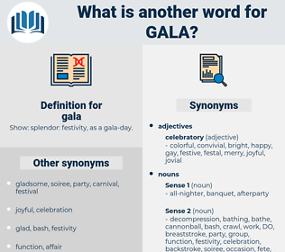 gala, synonym gala, another word for gala, words like gala, thesaurus gala