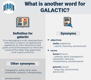 galactic, synonym galactic, another word for galactic, words like galactic, thesaurus galactic