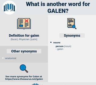 galen, synonym galen, another word for galen, words like galen, thesaurus galen