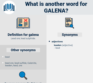 galena, synonym galena, another word for galena, words like galena, thesaurus galena