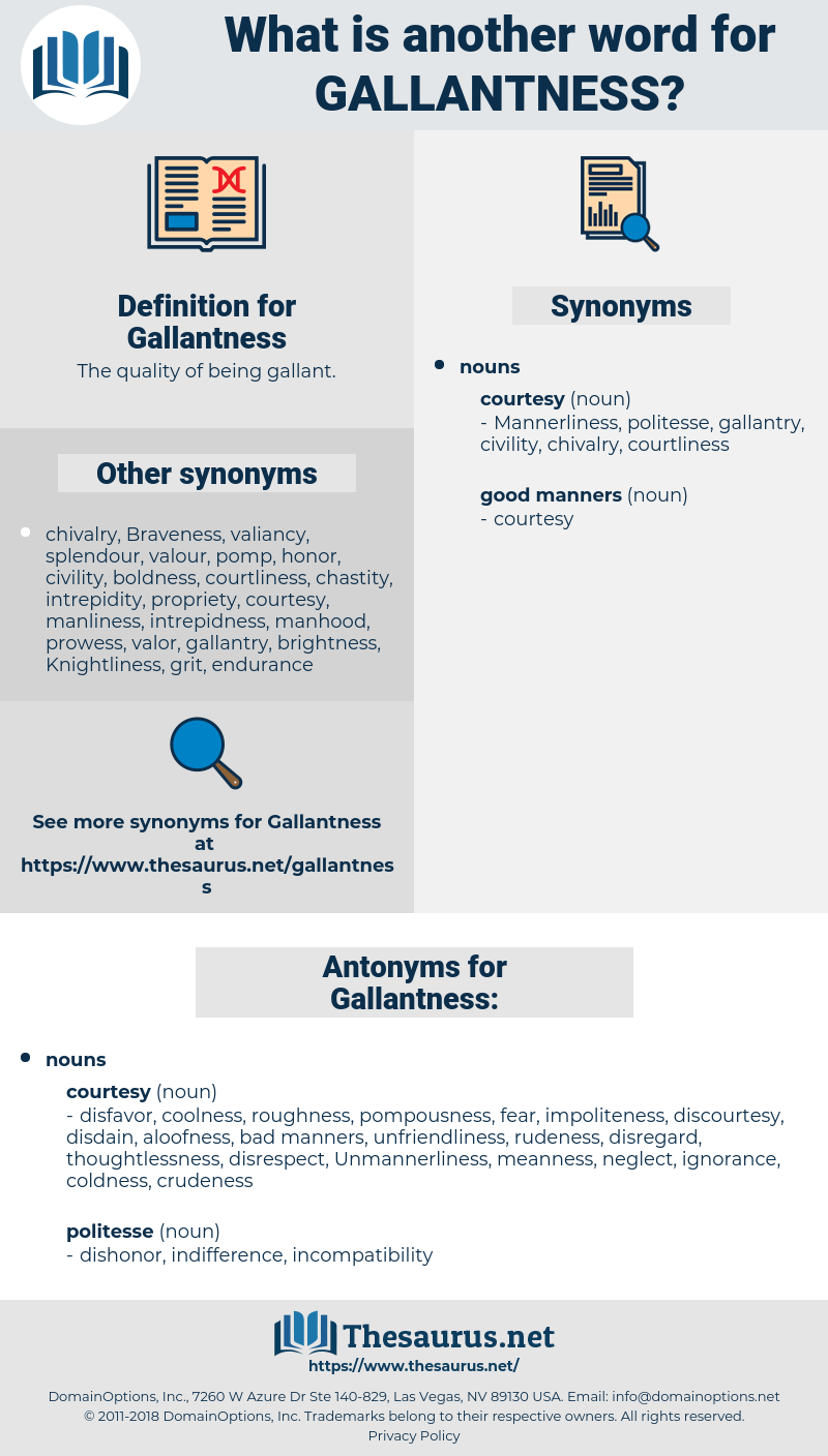 Gallantness, synonym Gallantness, another word for Gallantness, words like Gallantness, thesaurus Gallantness
