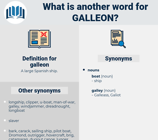 galleon, synonym galleon, another word for galleon, words like galleon, thesaurus galleon