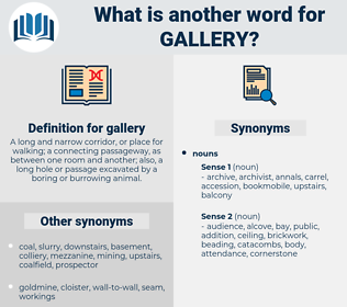 gallery, synonym gallery, another word for gallery, words like gallery, thesaurus gallery