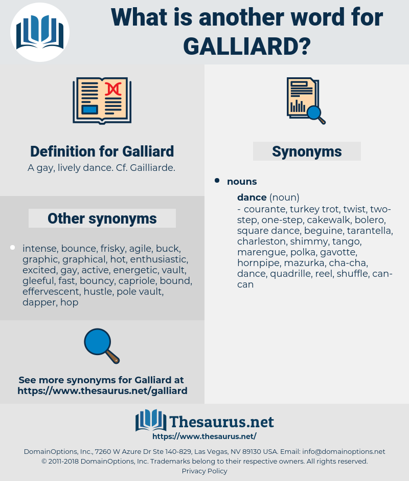 Galliard, synonym Galliard, another word for Galliard, words like Galliard, thesaurus Galliard
