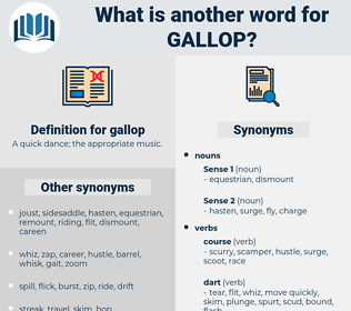 gallop, synonym gallop, another word for gallop, words like gallop, thesaurus gallop