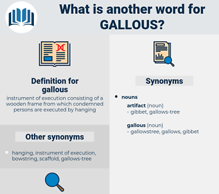 gallous, synonym gallous, another word for gallous, words like gallous, thesaurus gallous