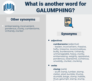 galumphing, synonym galumphing, another word for galumphing, words like galumphing, thesaurus galumphing