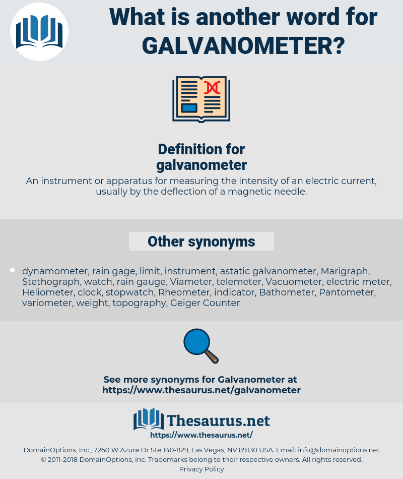 galvanometer, synonym galvanometer, another word for galvanometer, words like galvanometer, thesaurus galvanometer