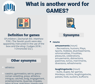 games, synonym games, another word for games, words like games, thesaurus games