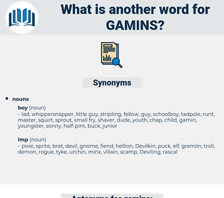 gamins, synonym gamins, another word for gamins, words like gamins, thesaurus gamins