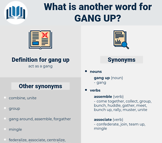 gang up, synonym gang up, another word for gang up, words like gang up, thesaurus gang up