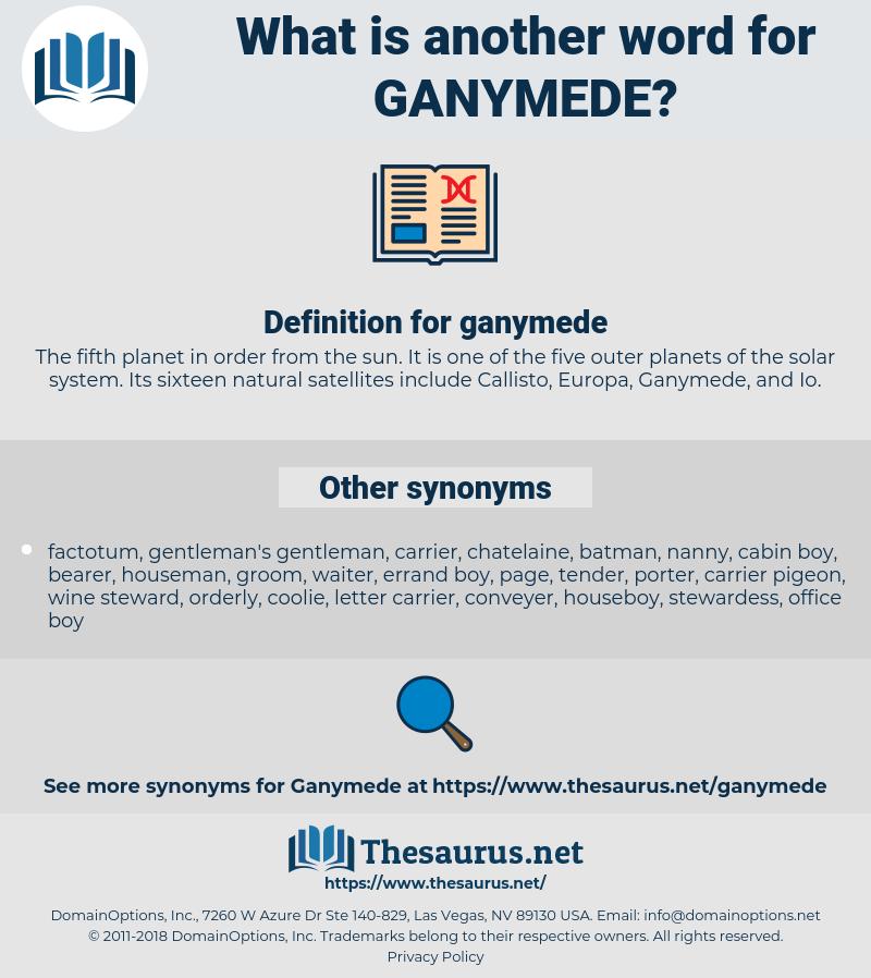 ganymede, synonym ganymede, another word for ganymede, words like ganymede, thesaurus ganymede