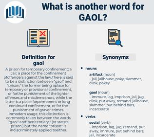gaol, synonym gaol, another word for gaol, words like gaol, thesaurus gaol