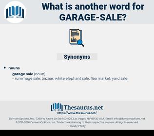 garage sale, synonym garage sale, another word for garage sale, words like garage sale, thesaurus garage sale