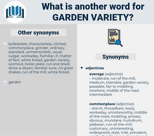garden-variety, synonym garden-variety, another word for garden-variety, words like garden-variety, thesaurus garden-variety