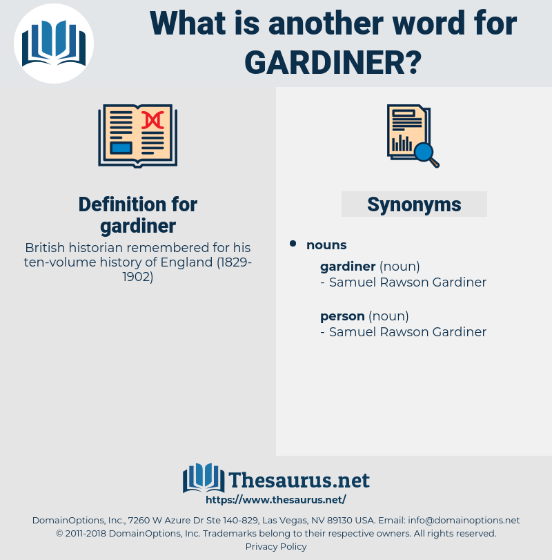 gardiner, synonym gardiner, another word for gardiner, words like gardiner, thesaurus gardiner