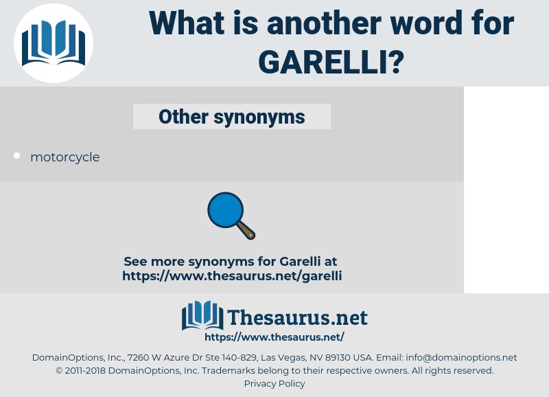 Garelli, synonym Garelli, another word for Garelli, words like Garelli, thesaurus Garelli