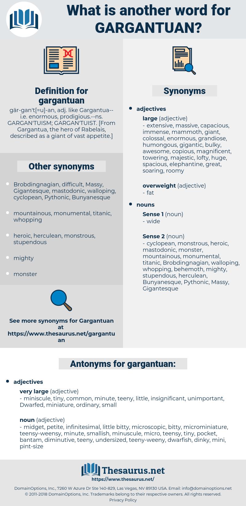 gargantuan, synonym gargantuan, another word for gargantuan, words like gargantuan, thesaurus gargantuan