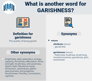 garishness, synonym garishness, another word for garishness, words like garishness, thesaurus garishness