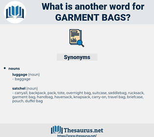 garment bags, synonym garment bags, another word for garment bags, words like garment bags, thesaurus garment bags