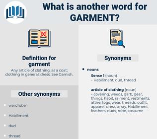 garment, synonym garment, another word for garment, words like garment, thesaurus garment