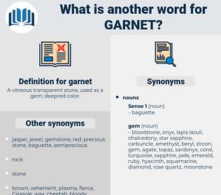 garnet, synonym garnet, another word for garnet, words like garnet, thesaurus garnet