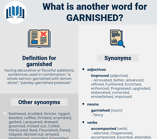 garnished, synonym garnished, another word for garnished, words like garnished, thesaurus garnished