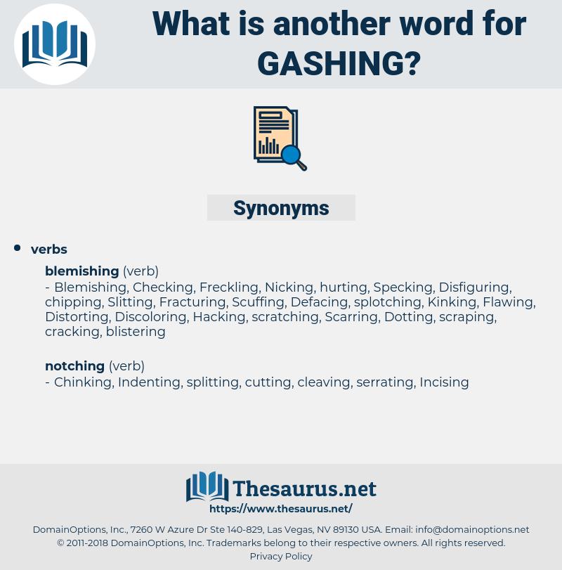 Gashing, synonym Gashing, another word for Gashing, words like Gashing, thesaurus Gashing