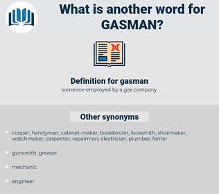 gasman, synonym gasman, another word for gasman, words like gasman, thesaurus gasman