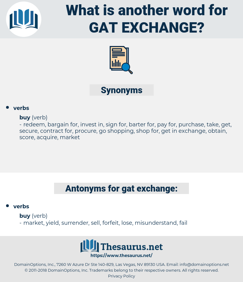 gat exchange, synonym gat exchange, another word for gat exchange, words like gat exchange, thesaurus gat exchange