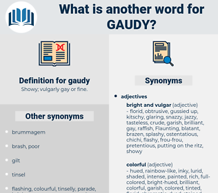 gaudy, synonym gaudy, another word for gaudy, words like gaudy, thesaurus gaudy