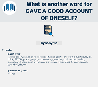 gave a good account of oneself, synonym gave a good account of oneself, another word for gave a good account of oneself, words like gave a good account of oneself, thesaurus gave a good account of oneself