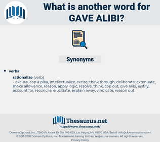 gave alibi, synonym gave alibi, another word for gave alibi, words like gave alibi, thesaurus gave alibi