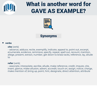 gave as example, synonym gave as example, another word for gave as example, words like gave as example, thesaurus gave as example