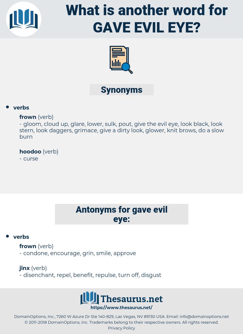 gave evil eye, synonym gave evil eye, another word for gave evil eye, words like gave evil eye, thesaurus gave evil eye