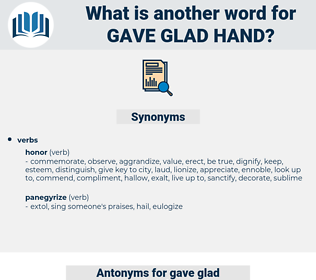 gave glad hand, synonym gave glad hand, another word for gave glad hand, words like gave glad hand, thesaurus gave glad hand